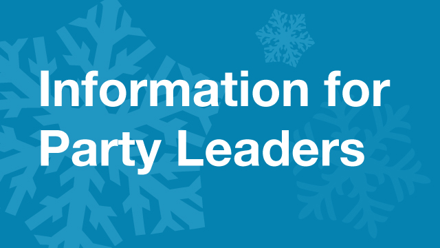 Information for Party Leaders